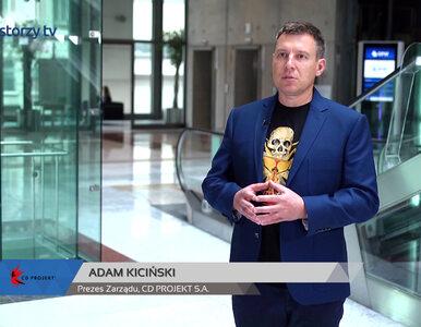 CD PROJEKT S.A., Adam Kiciński - Prezes Zarządu, #108 ZE SPÓŁEK