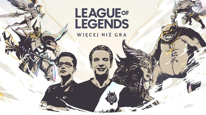 """League of Legends - """"Więcej niż gra"""""""