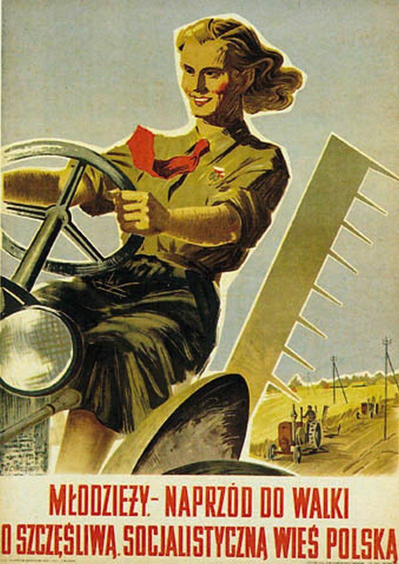 Kobiety na traktory, czyli jeden z najbardziej znanych plakatów rodem z PRL. Za modelkę posłużyła Magdalena Figur, przodowniczka pracy.