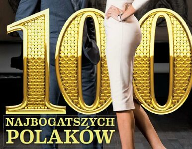 Lista 100 Najbogatszych Polaków 2016. Pierwsza dziesiątka