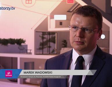 TAURON Polska Energia SA, Marek Wadowski - Wiceprezes Zarządu, #163 ZE...